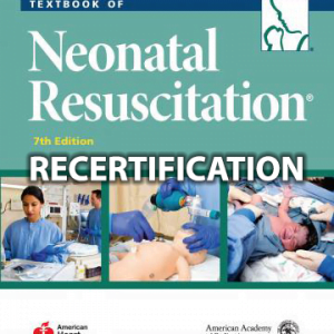Neonatal Resuscitation Recertification