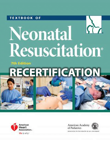 Neonatal Resuscitation Recertification